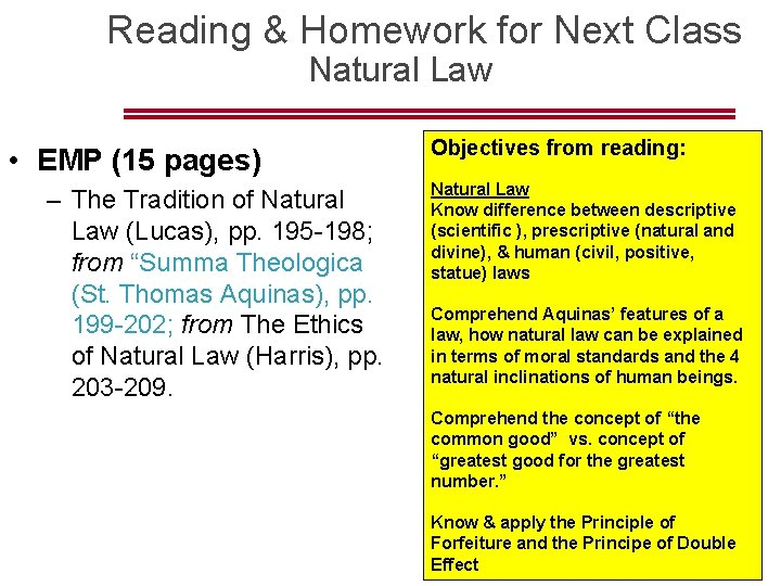 Reading & Homework for Next Class Natural Law • EMP (15 pages) –