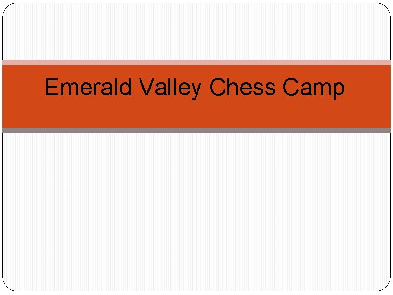 Emerald Valley Chess Camp