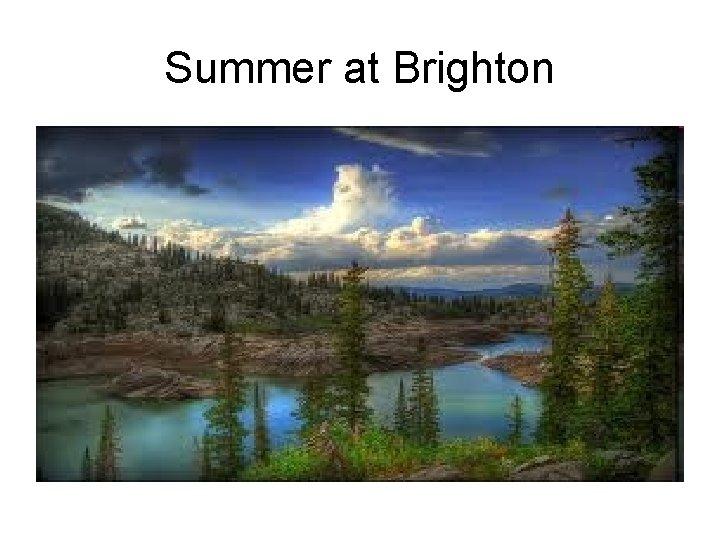 Summer at Brighton