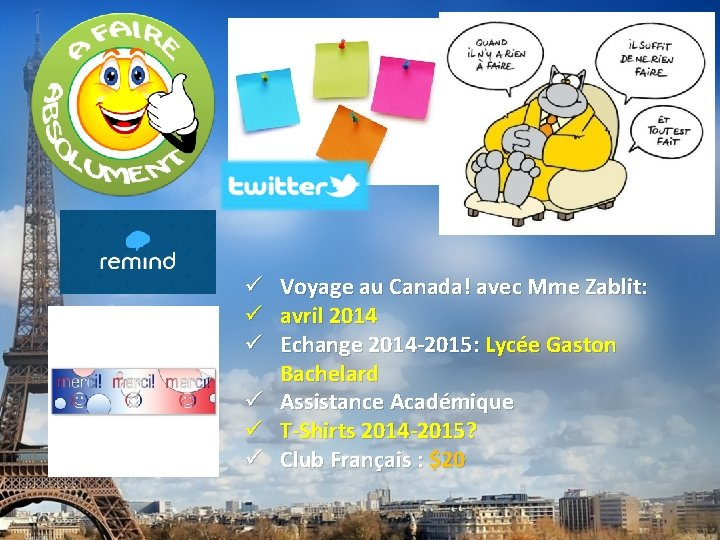 Voyage au Canada! avec Mme Zablit: avril 2014 Echange 2014 -2015: Lycée Gaston Bachelard