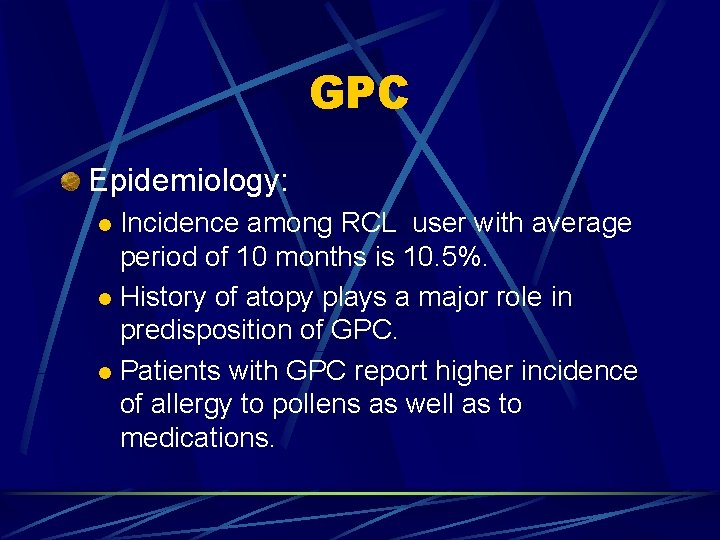 GPC Epidemiology: Incidence among RCL user with average period of 10 months is 10.