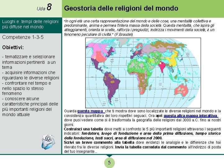 Cartina Del Mondo Con Le Diverse Religioni.Uda 8 Geostoria Delle Religioni 3000 A C