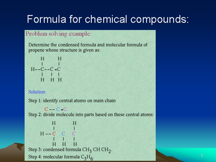 Formula for chemical compounds: 5