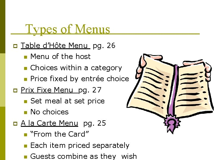 Types of Menus p p p Table d'Hôte Menu pg. 26 n Menu of