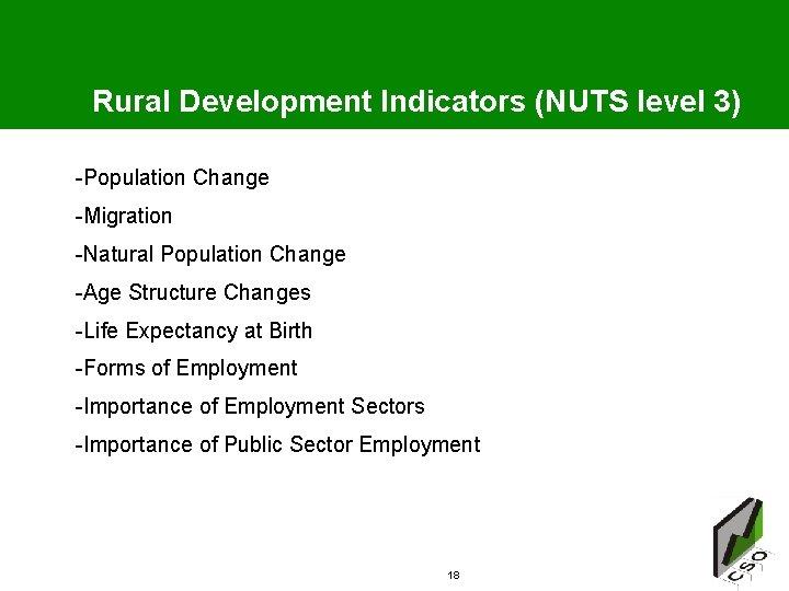Rural Development Indicators (NUTS level 3) -Population Change -Migration -Natural Population Change -Age Structure