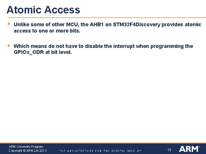 Atomic Access § Unlike some of other MCU, the AHB 1 on STM 32