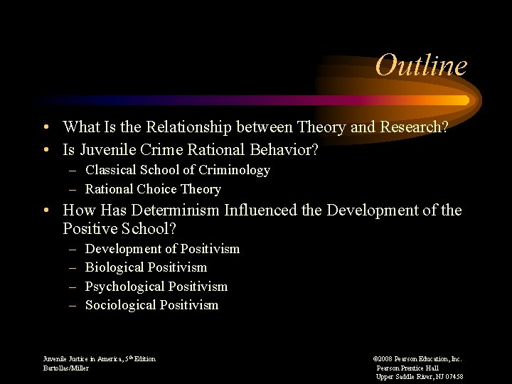 Outline • What Is the Relationship between Theory and Research? • Is Juvenile Crime