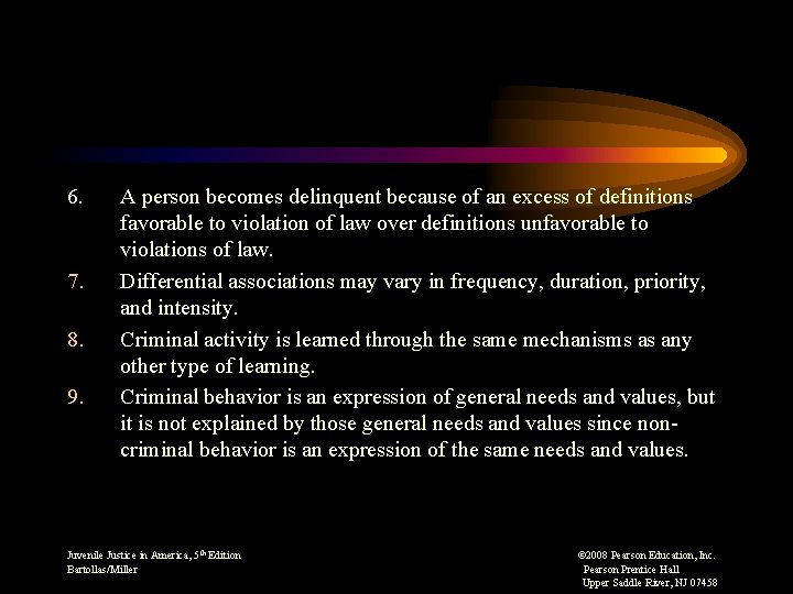 6. 7. 8. 9. A person becomes delinquent because of an excess of definitions