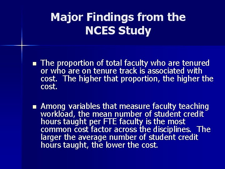 Major Findings from the NCES Study n The proportion of total faculty who are