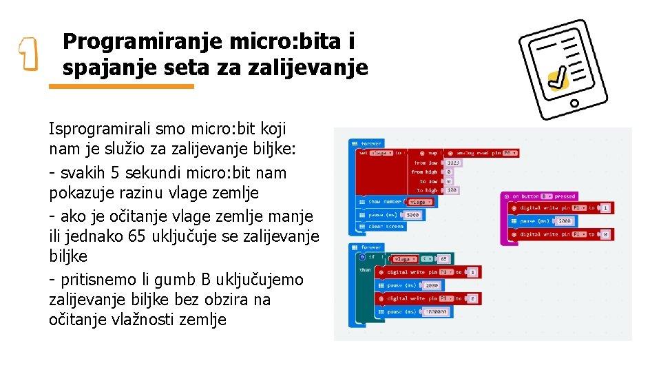 Programiranje micro: bita i spajanje seta za zalijevanje Isprogramirali smo micro: bit koji nam