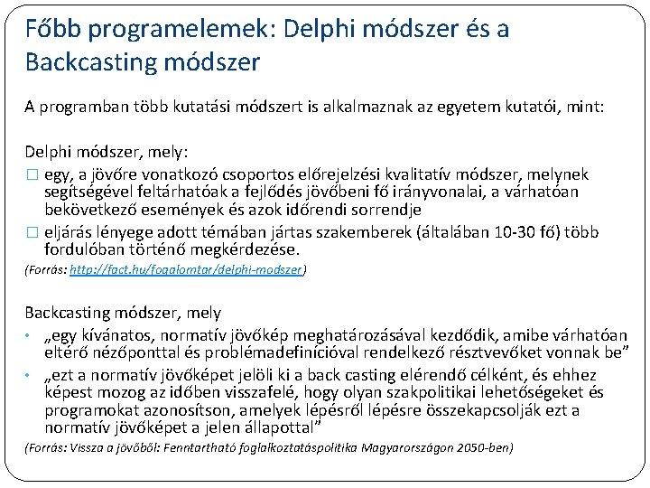 jövőkép és kutatási módszerek)