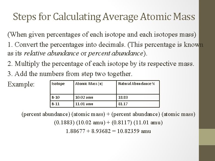 Steps for Calculating Average Atomic Mass (When given percentages of each isotope and each