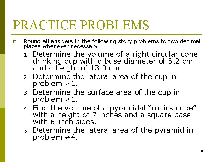 PRACTICE PROBLEMS p Round all answers in the following story problems to two decimal