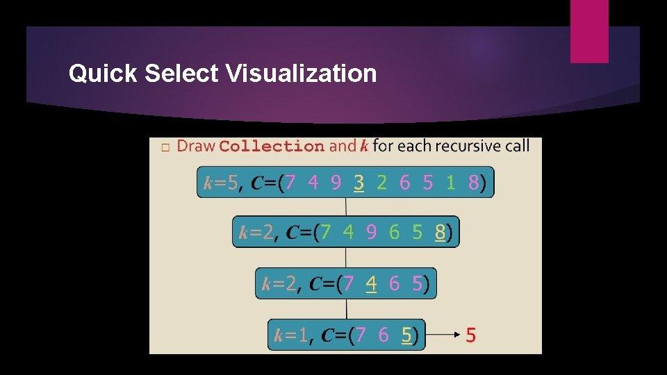 Quick Select Visualization