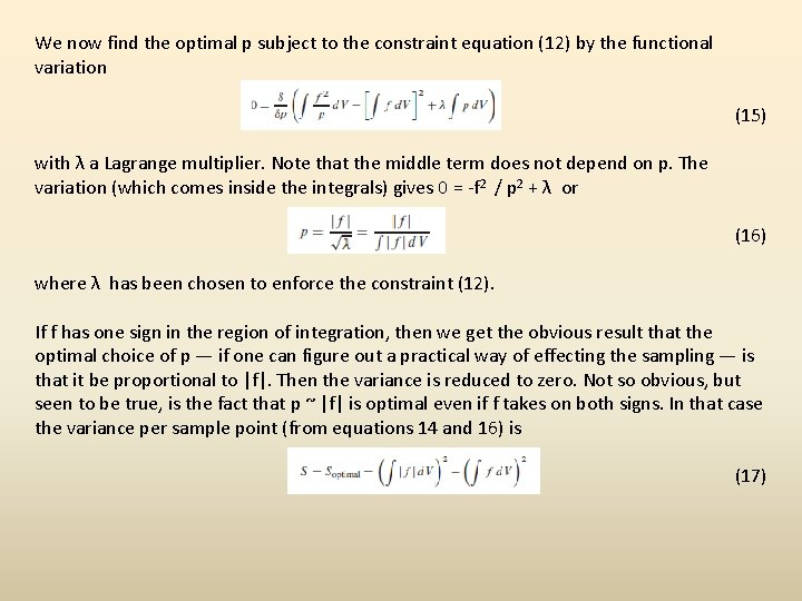 We now find the optimal p subject to the constraint equation (12) by the
