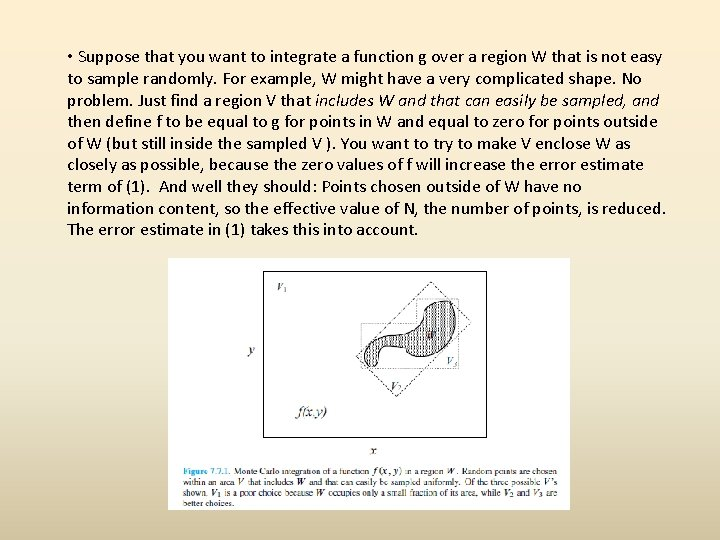 • Suppose that you want to integrate a function g over a region