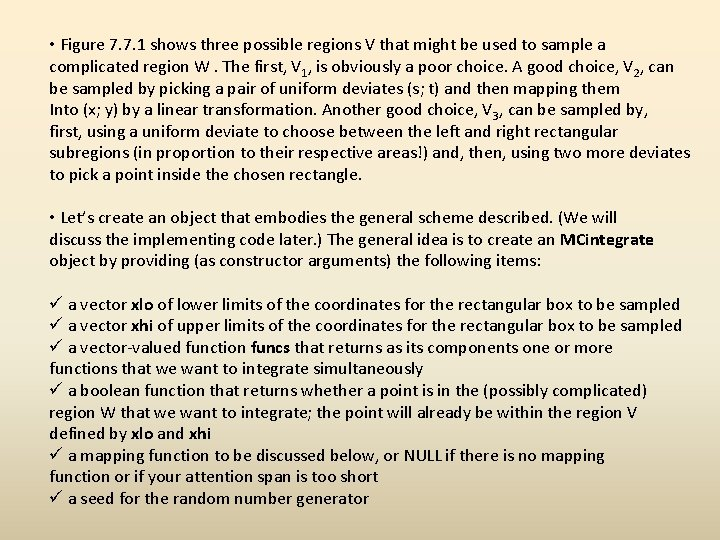 • Figure 7. 7. 1 shows three possible regions V that might be