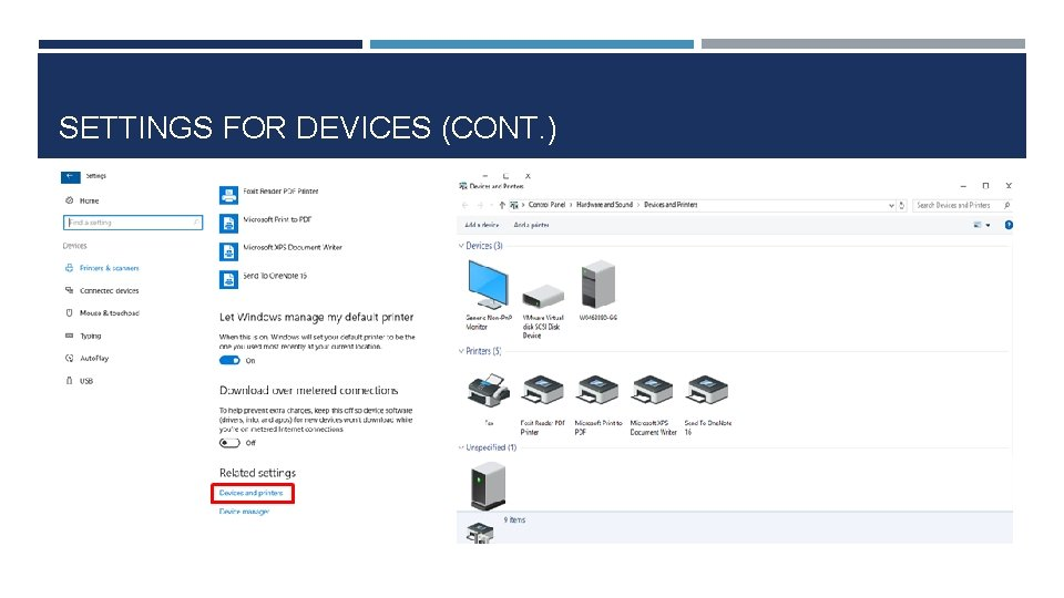 SETTINGS FOR DEVICES (CONT. )