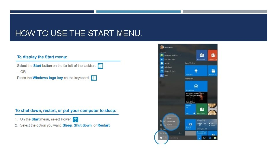 HOW TO USE THE START MENU: