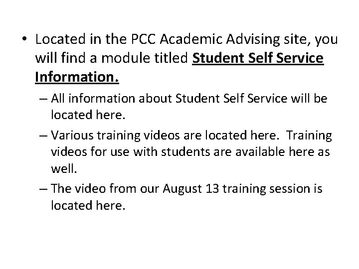 • Located in the PCC Academic Advising site, you will find a module