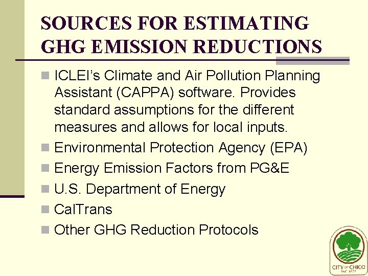 SOURCES FOR ESTIMATING GHG EMISSION REDUCTIONS n ICLEI's Climate and Air Pollution Planning Assistant