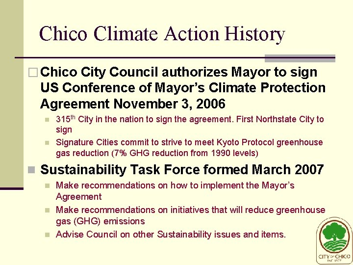 Chico Climate Action History � Chico City Council authorizes Mayor to sign US Conference
