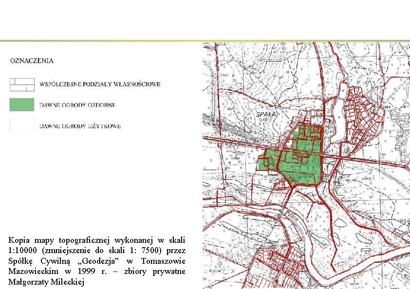 Kopia mapy topograficznej wykonanej w skali 1: 10000 (zmniejszenie do skali 1: 7500) przez