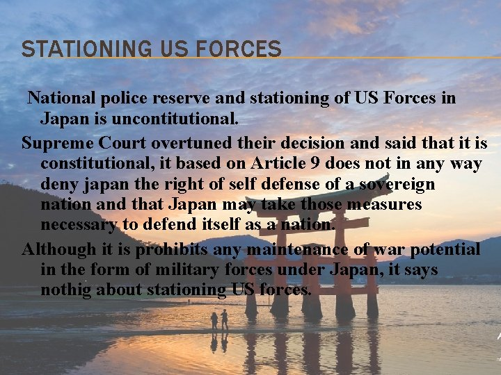 STATIONING US FORCES National police reserve and stationing of US Forces in Japan is