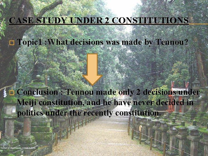 CASE STUDY UNDER 2 CONSTITUTIONS � Topic 1 : What decisions was made by