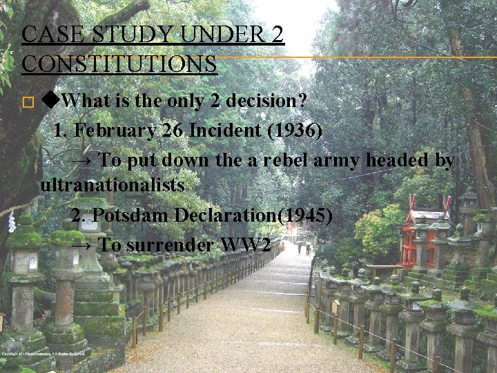 CASE STUDY UNDER 2 CONSTITUTIONS � ◆What is the only 2 decision? 1. February