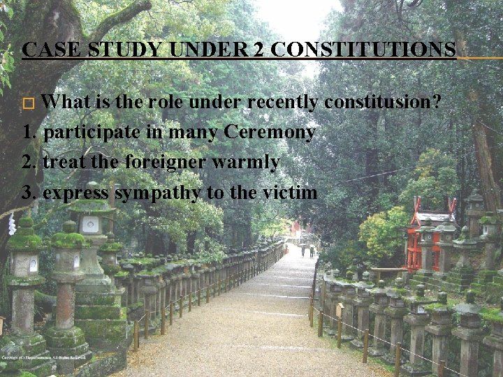 CASE STUDY UNDER 2 CONSTITUTIONS � What is the role under recently constitusion? 1.