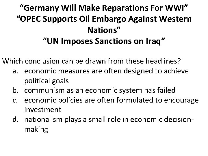 """""""Germany Will Make Reparations For WWI"""" """"OPEC Supports Oil Embargo Against Western Nations"""" """"UN"""