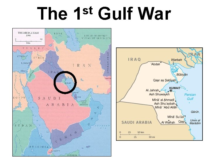 The st 1 Gulf War