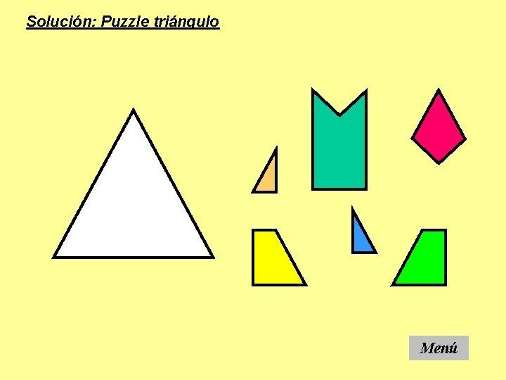 Solución: Puzzle triángulo Menú