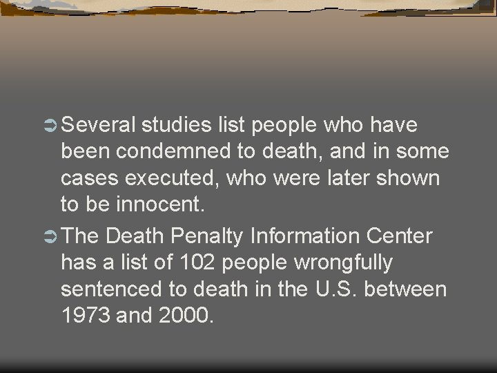 Ü Several studies list people who have been condemned to death, and in some