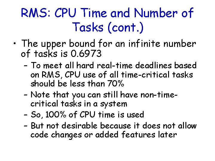 RMS: CPU Time and Number of Tasks (cont. ) • The upper bound for