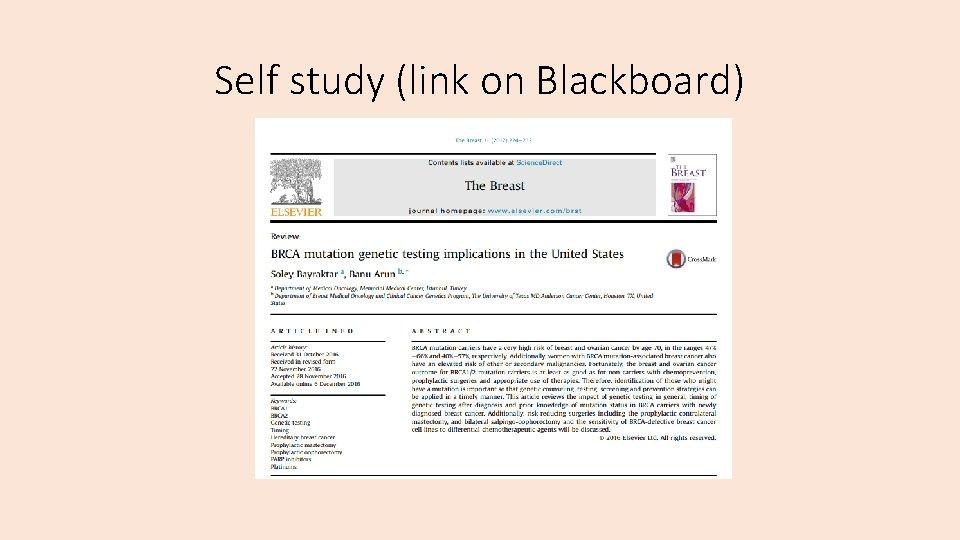 Self study (link on Blackboard)