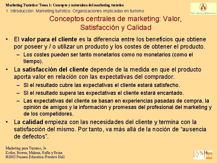 Marketing Turístico/ Tema 1: Concepto y naturaleza del marketing turístico 1. Introducción. Marketing turístico.
