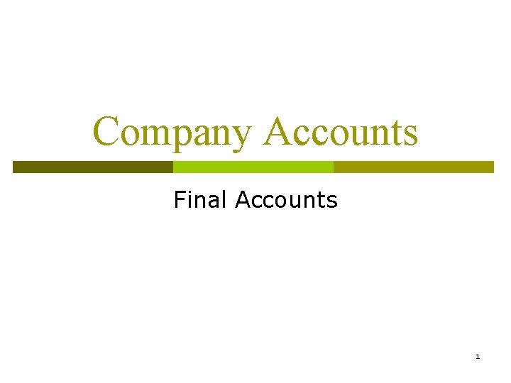 Company Accounts Final Accounts 1
