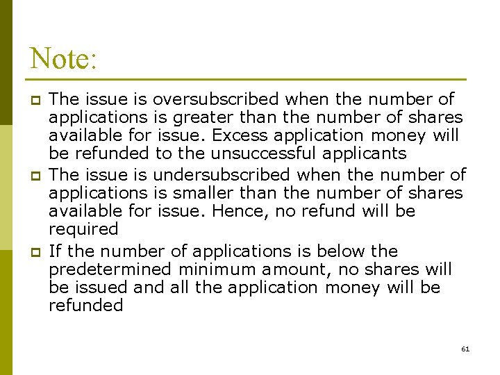 Note: p p p The issue is oversubscribed when the number of applications is