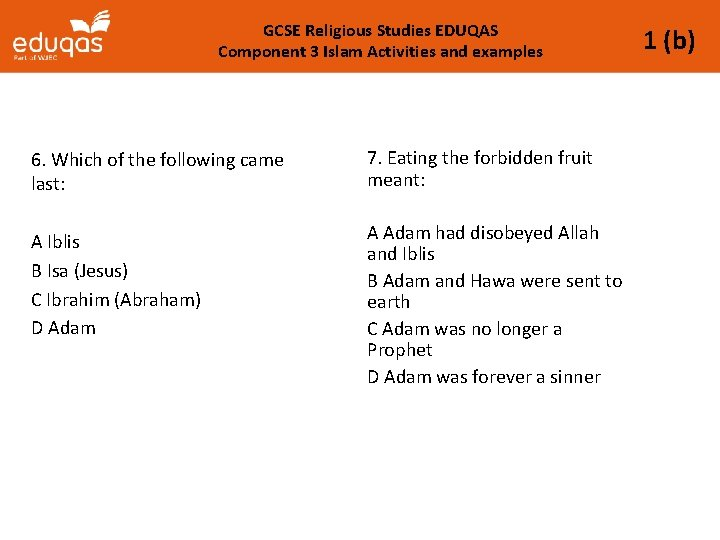 GCSE Religious Studies EDUQAS Component 3 Islam Activities and examples 6. Which of the