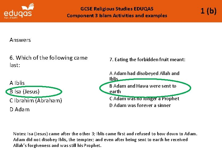 GCSE Religious Studies EDUQAS Component 3 Islam Activities and examples Answers 6. Which of