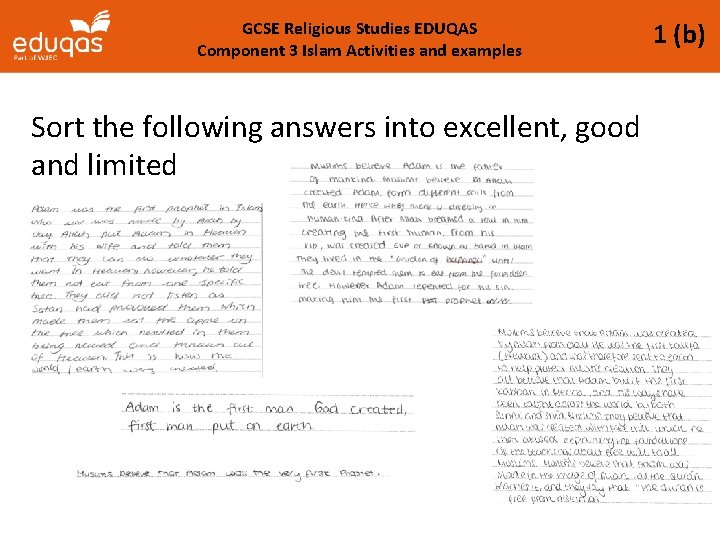 GCSE Religious Studies EDUQAS Component 3 Islam Activities and examples Sort the following answers