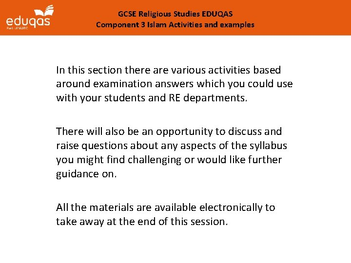 GCSE Religious Studies EDUQAS Component 3 Islam Activities and examples In this section there
