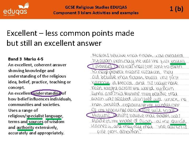 GCSE Religious Studies EDUQAS Component 3 Islam Activities and examples Excellent – less common