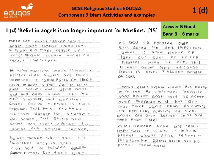 GCSE Religious Studies EDUQAS Component 3 Islam Activities and examples 1 (d) Answer B