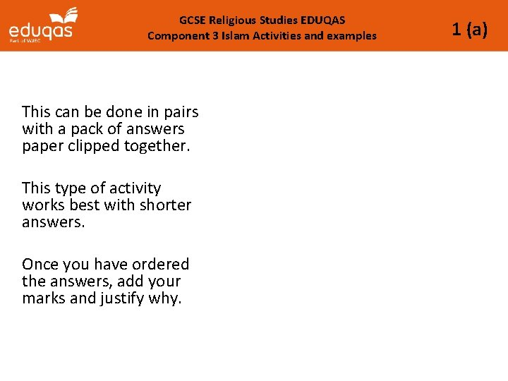 GCSE Religious Studies EDUQAS Component 3 Islam Activities and examples This can be done
