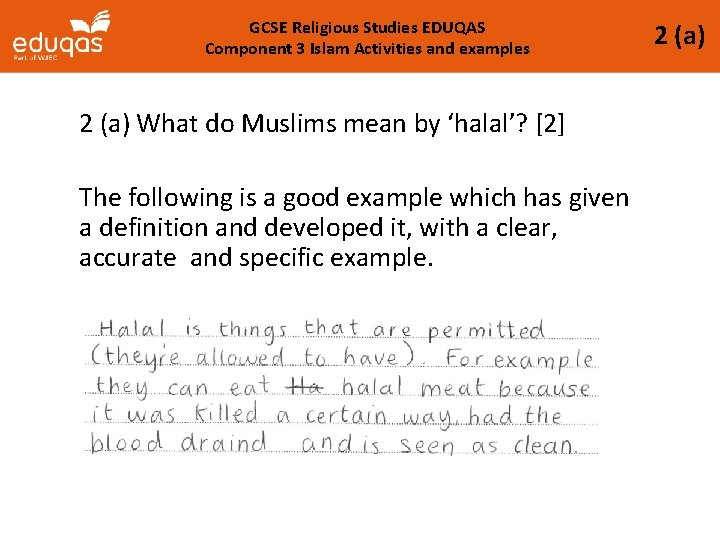 GCSE Religious Studies EDUQAS Component 3 Islam Activities and examples 2 (a) What do