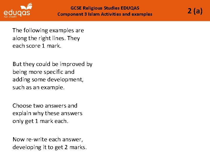 GCSE Religious Studies EDUQAS Component 3 Islam Activities and examples The following examples are