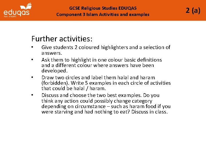GCSE Religious Studies EDUQAS Component 3 Islam Activities and examples Further activities: • •
